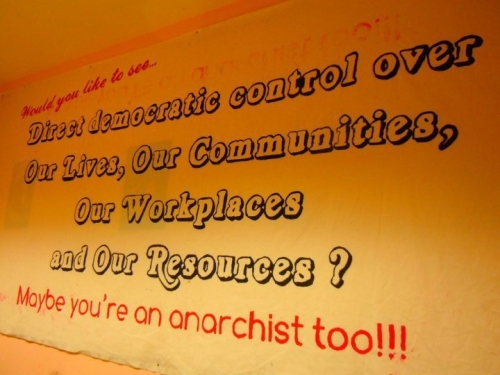 You like to see democratic control over our lives,communities, workplaces and resources. Maybe you're an anarchist too
